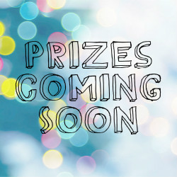 Prizes Coming Soon